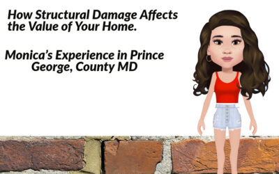 How Structural Damage Affects the Value of Your Home. Monicas experience in Prince George, County MD