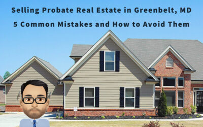 Selling Probate Real Estate in Greenbelt, DM – 5 Common Mistakes and How to Avoid Them